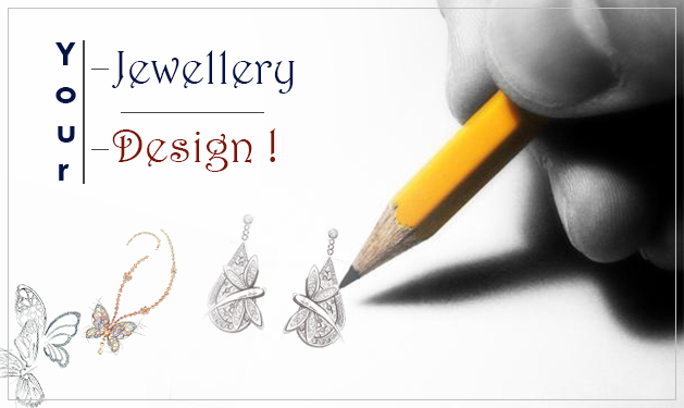 Your Jewellery Design